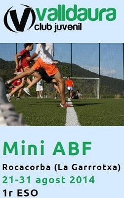 Mini ABF 2014 - Rocacorba (21-31/08/2014) - Club Valldaura