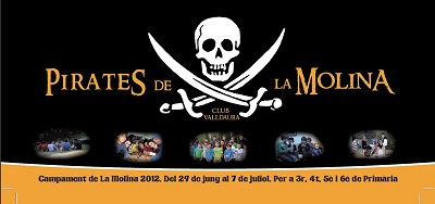 Campament Pirata La Molina 2012 - Club Valldaura